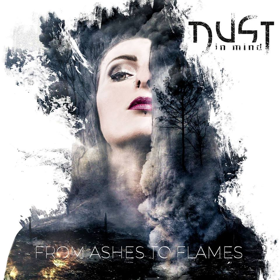 Dust In Mind From Ashes to flames