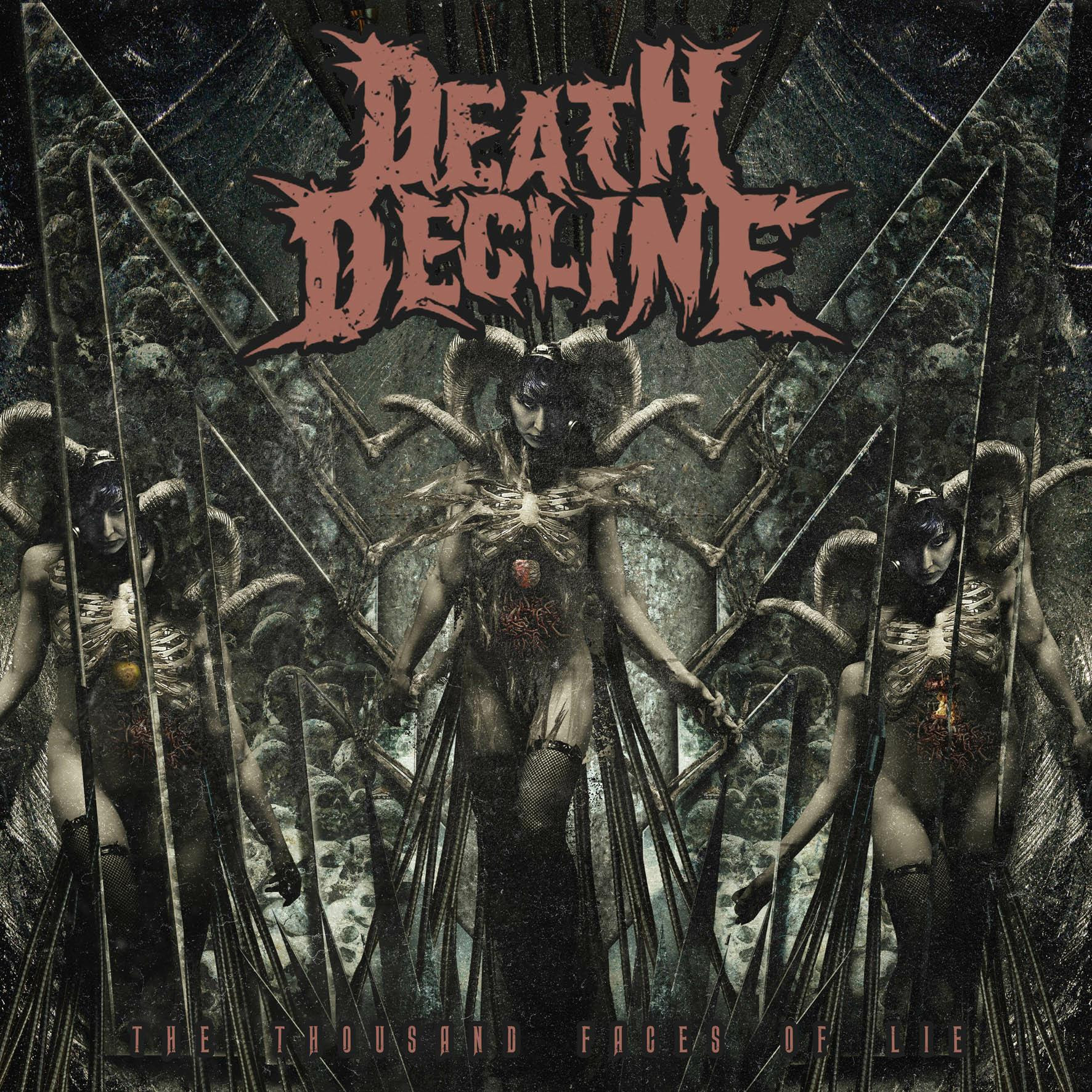 Death Decline, The Thousand Faces Of Lie