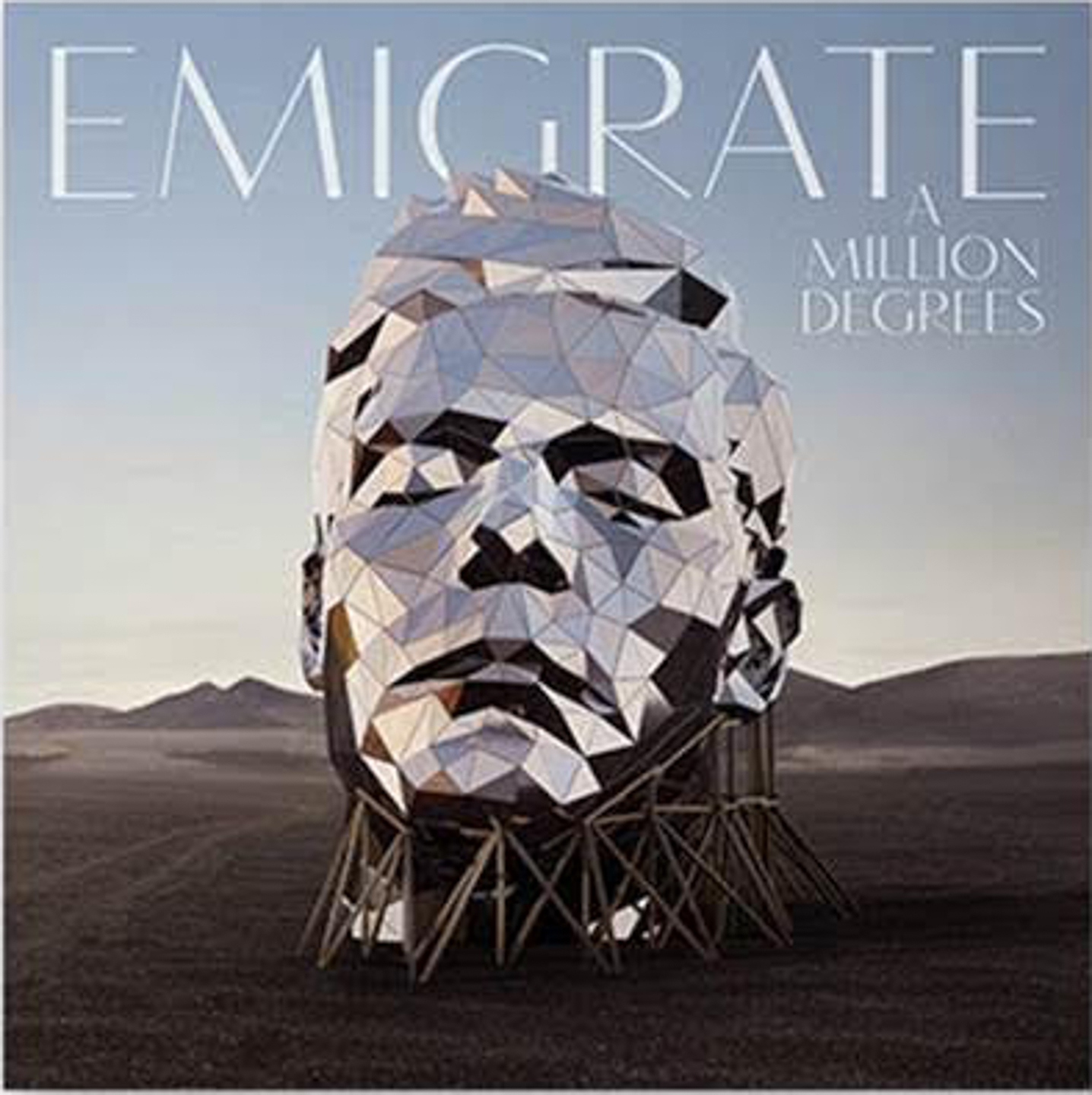 A Million Degrees Emigrate