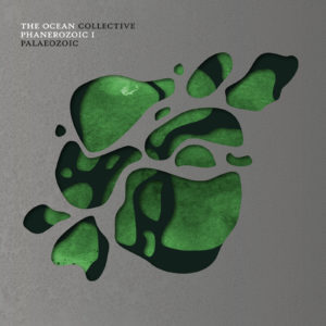 The Ocean - Phanerozoic I