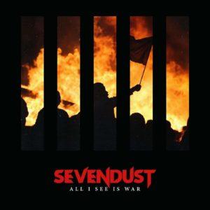 Sevendust all i see is war
