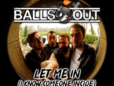 Let me in du groupe BALLS OUT