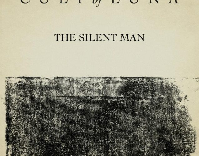 Cult Of Luna - The Silent Man