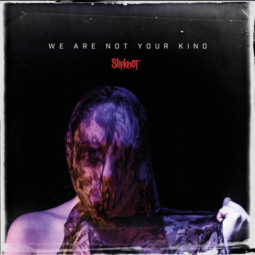 cover were are not your kind du groupe slipknot
