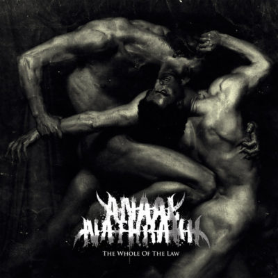 The Whole of the Law par Anaal Nathrakh