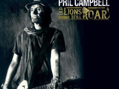 PHIL CAMPBELL- Old Lions Still Roar