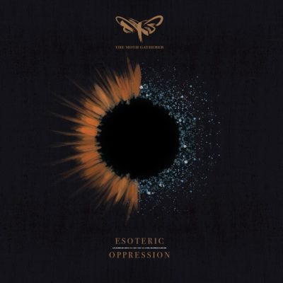 The Moth Gatherer - Esoteric Oppression