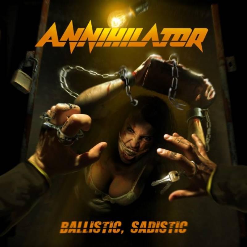 Ballistic, Sadistic par Annihilator