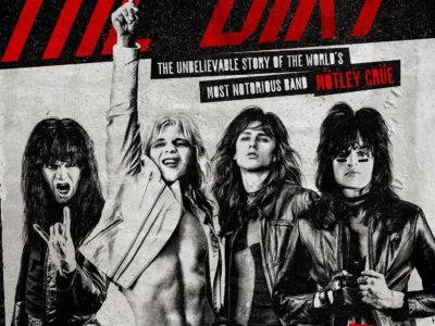 Affiche du film The Dirt sur le groupe Motley Crue