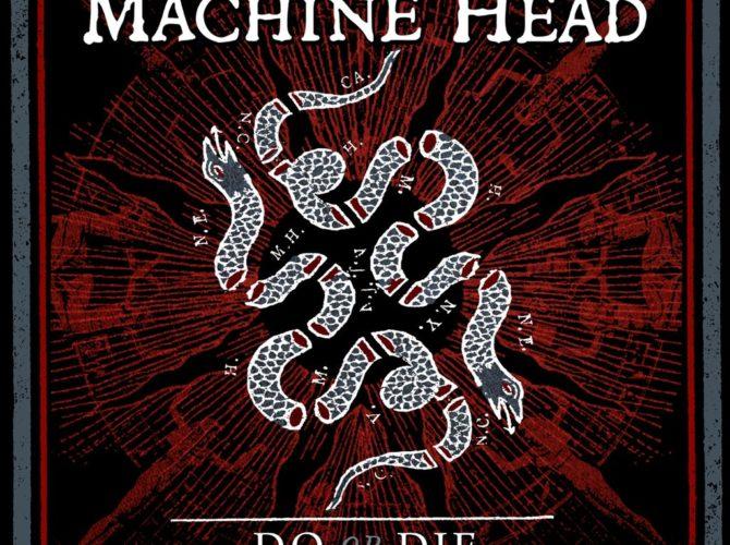 Machine Head - Do Or Die