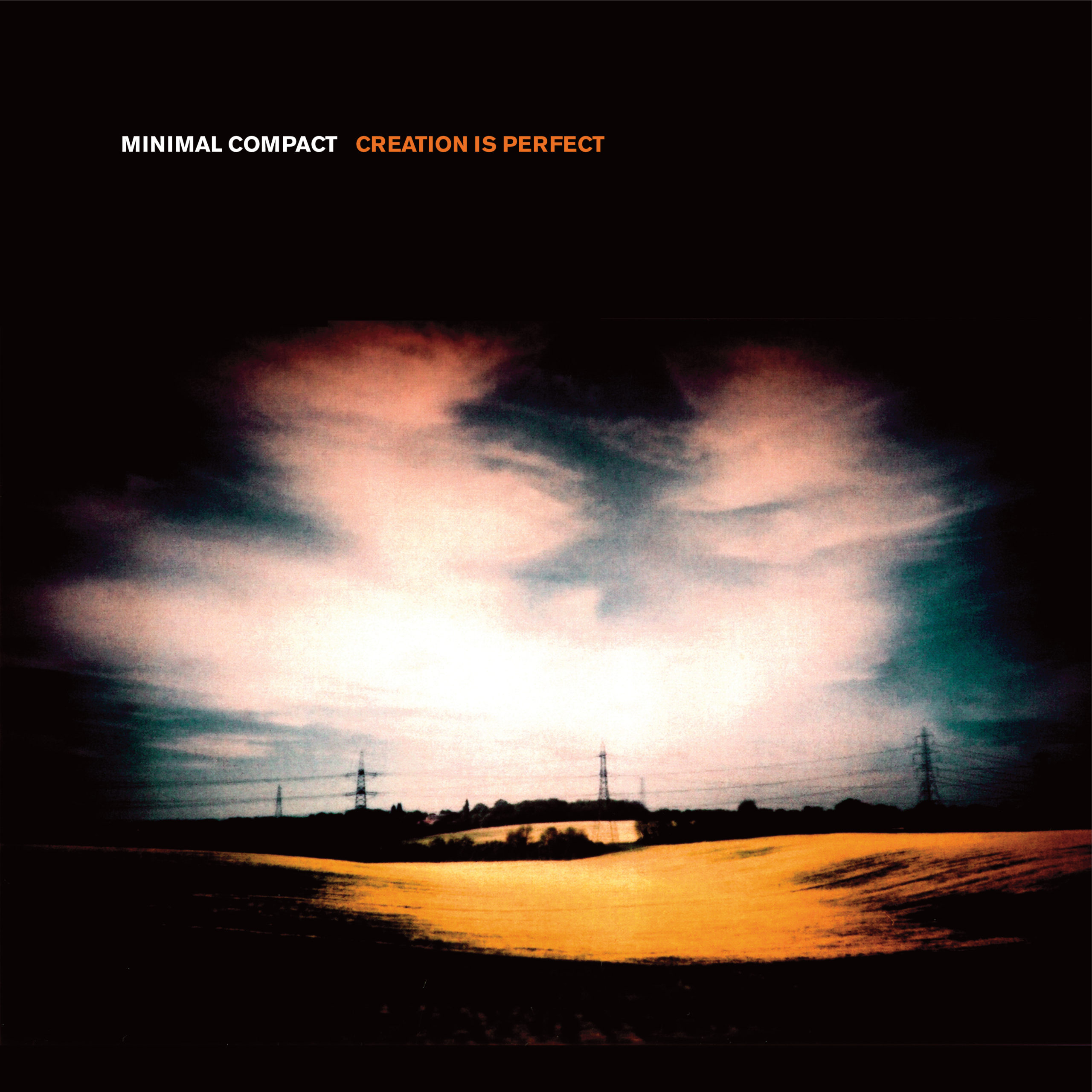 creation is perfect de minimal compact
